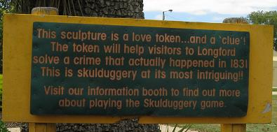 Longford - Skullduggery game clue sign