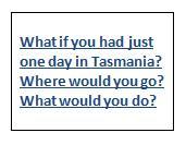 One Day In Tasmania